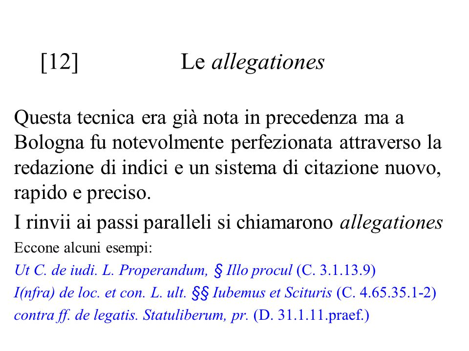 [12] Le allegationes